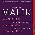 Was alle Manager brauchen: Das Standardmodell wirksamer Führung | Fredmund Malik