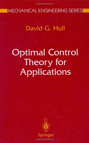 Optimal Control Theory for Applications (Mechanical...