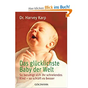Das glücklichste Baby der Welt: So beruhigt sich Ihr schreiendes Kind - so schläft es besser