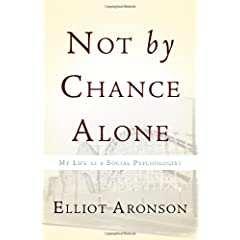 Learn more about the book, Not by Chance Alone: My Life as a Social Psychologist
