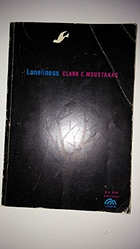 Loneliness, by Clark E. Moustakas