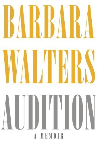 Audition: A Memoir, Barbara Walters