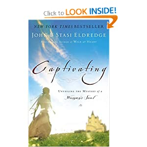 """Captivating: Unveiling the Mystery of a Woman's Soul"" by John and Stasi Eldredge: Book Review"