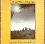 Liquid Acrobat As Regards the Air by Incredible String Band