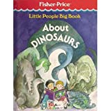 Little People: Big Book About Dinosaurs/With Activity Bookby Time-Life Books