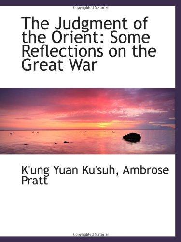 El juicio de Oriente: reflexiones en torno a la gran guerra