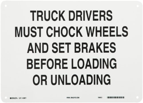 "Brady 25871 14"" Width x 10"" Height B-401 Plastic, Black on White Traffic Sign Industrial, Legend ""Truck Drivers Must Chock Wheels And Set Brakes Before Loading Or Unloading"""