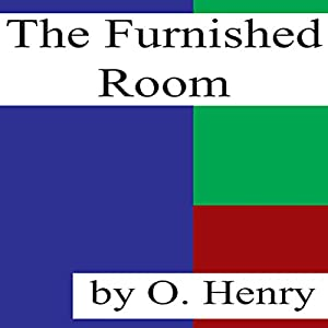 The Furnished Room Audiobook
