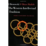 Western Intellectual Tradition: From Leonardo to Hegel 1st (first) Edition by Jacob Bronowski, Bruce Mazlish published...