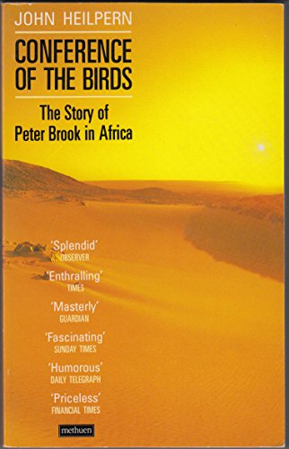 Conference of the Birds: The Story of Peter Brook in Africa