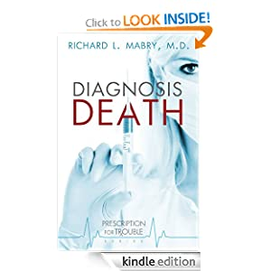 Diagnosis Death: Prescription for Trouble Series #3