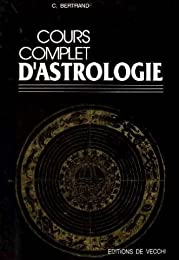 Cours complet d'astrologie