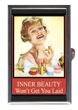 Inner Beauty Wont Get You Laid Stainless Steel Pill Box: Holds pills, coins, condoms