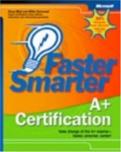 Faster Smarter A+ Certification