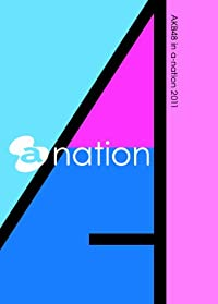 AKB48 - AKB48 In A-Nation 2011 (2DVDS) (BOX+BOOKLET) [Japan DVD] AVBD-91937