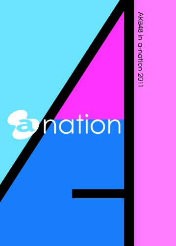 AKB48 in a-nation 2011 [DVD]