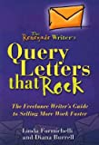 img - for The Renegade Writer's Query Letters That Rock: The Freelance Writer's Guide to Selling More Work Faster [RENEGADE WRITERS QUERY LET] book / textbook / text book