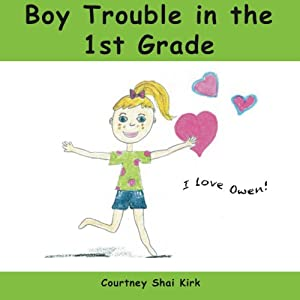 Boy Trouble in the 1st Grade Audiobook