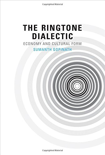 The Ringtone Dialectic: Economy and Cultural Form (MIT Press)
