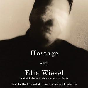 Hostage | [Elie Wiesel, Catherine Temerson (Translator)]