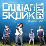 DRAGON BOY♪Civilian Skunk