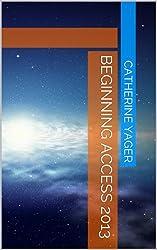 Beginning Access 2013 (English Edition)