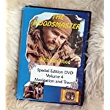 Navigation and Travel: Woodsmaster Vol. 4 (DVD)by Ron Hood