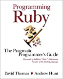 Programming Ruby: A Pragmatic Programmer's Guide (0201710897) by Thomas, David