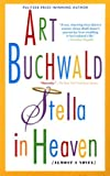 Stella in Heaven (0451204875) by Buchwald, Art