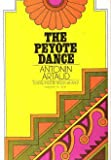 The Peyote Dance (0374511004) by Artaud, Antonin