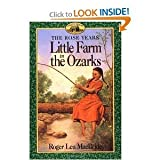 Little Farm in the Ozarks (Little House) (0060242450) by MacBride, Roger Lea