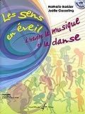 Les Sens en Eveil à travers la musique et la danse...