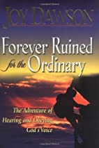 Forever Ruined for the Ordinary: The…