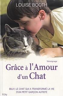 Grâce à l'amour d'un chat, Booth, Louise