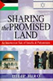 Sharing the Promised Land (0340635266) by Hiro, Dilip