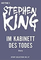 IM KABINETT DES TODES: STORY (STORY SELECTION 47) (GERMAN EDITION)