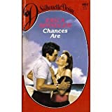 Chances Are (Silhouette Desire #482) (0373054823) by Spindler, Erica