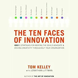 The Ten Faces of Innovation Hörbuch