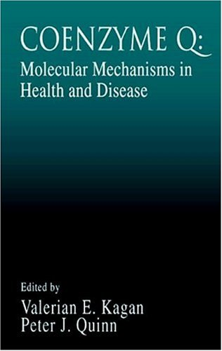Coenzyme Q: Molecular Mechanisms in Health and Disease (Modern Nutrition)