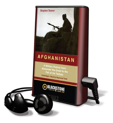 Afghanistan: A Military History from Alexander the Great to the Fall of the Taliban (Playaway Adult Nonfiction)