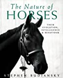 Nature of Horses Their Evolution (0753805316) by Budiansky, Stephen