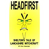 HEADFIRST: Lancashire Witchcraft EXPOSED (witches & occult books)by Chris Csesznyak