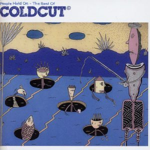 Coldcut - People Hold On: The Best of Coldcut - Zortam Music