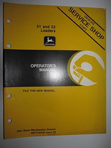 John Deere 51 & 52 Loader For 655/755/855 Compact Tractor Operators Owners Manual Original Om-Ty20793 C6