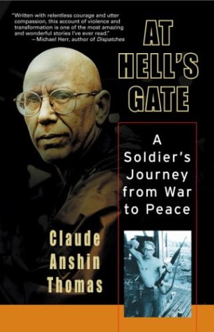 At Hell's Gate: A Soldier's Journey, Claude Anshin Thomas