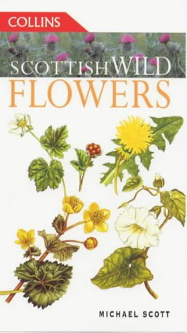 Scottish Wild Flowers (Collins Guide)