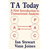 TA Today : A New Introduction to Transactional Analysisby Ian Stewart