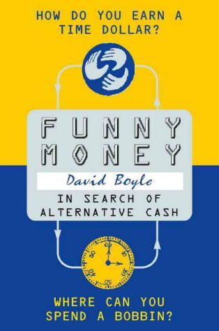 Funny Money: In Search of Alternative Cash PDF