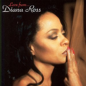 Diana Ross - Love From Diana Ross - Zortam Music
