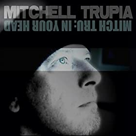 Mitch Tru in Your Head [Explicit]